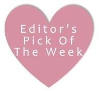 Editor's Pick Of The Week